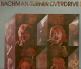 Bachman-Turner Overdrive: Let It Ride
