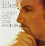 Tom Paxton:I Give You The Morning