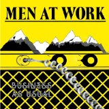 Men At Work:Who Can It Be Now?