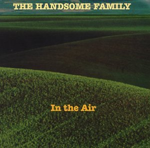 The Handsome Family My Beautiful Bride cover art