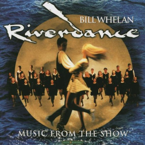Bill Whelan Lift The Wings (from Riverdance) cover art