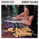 Robert Palmer:Every Kinda People