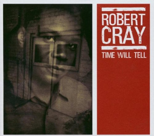 Robert Cray Time Makes Two cover art