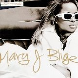 Mary J. Blige:Not Gon' Cry
