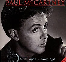 Paul McCartney Once Upon A Long Ago... cover art