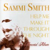 Help Me Make It Through The Night sheet music by Sammi Smith