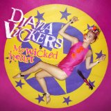 Diana Vickers:My Wicked Heart
