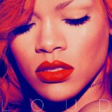 Rihanna:Only Girl (In The World)
