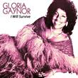 Gloria Gaynor: I Will Survive