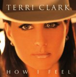 Terri Clark:Now That I Found You