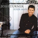 Your Man sheet music by Josh Turner