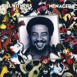 Bill Withers:Lovely Day
