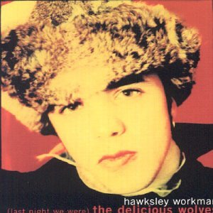 Hawksley Workman Jealous Of Your Cigarette cover art