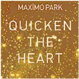 Maximo Park:The Kids Are Sick Again