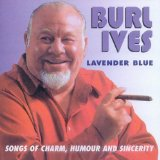 Lavender Blue (Dilly Dilly) sheet music by Burl Ives