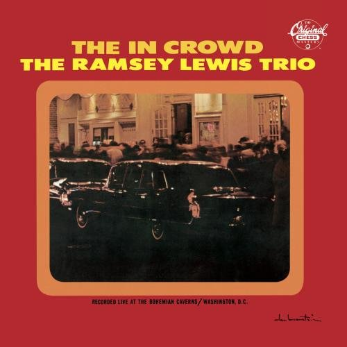 "Ramsey Lewis Trio The ""In"" Crowd cover art"