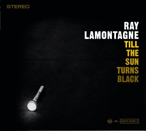 Ray LaMontagne Till The Sun Turns Black cover art