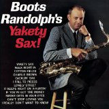 Yakety Sax sheet music by Boots Randolph
