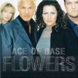 Life is a Flower sheet music by Ace Of Base