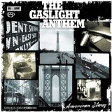 The Gaslight Anthem:American Slang