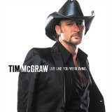 Live Like You Were Dying sheet music by Tim McGraw
