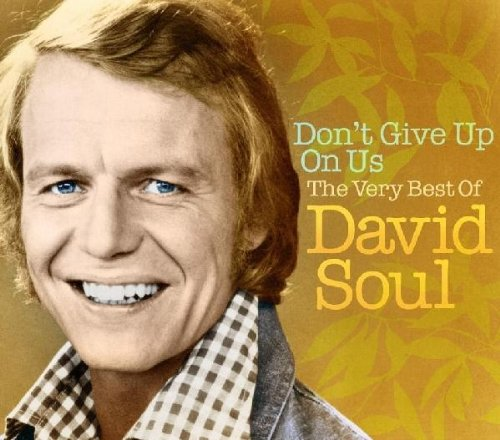 David Soul It Sure Brings Out The Love In Your Eyes cover art