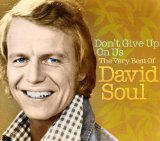 David Soul:It Sure Brings Out The Love In Your Eyes
