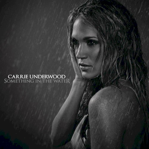 Something In The Water sheet music by Carrie Underwood