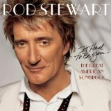 The Way You Look Tonight sheet music by Rod Stewart