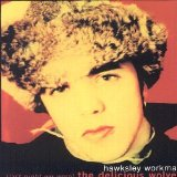 Hawksley Workman:It Shall Be