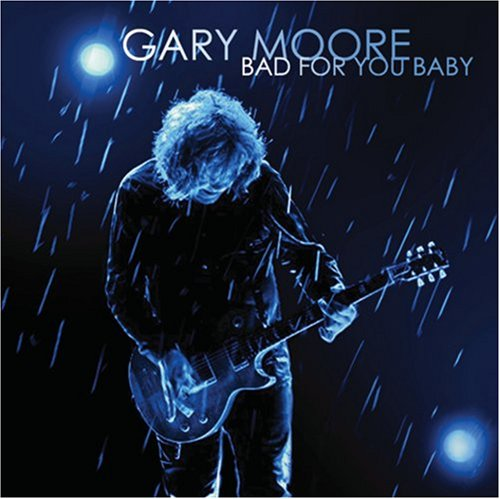 Gary Moore Bad For You Baby cover art