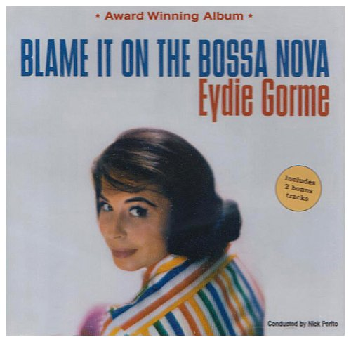 Eydie Gorme Blame It On The Bossa Nova (arr. Kirby Shaw) cover art