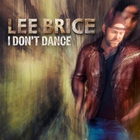 Lee Brice I Don't Dance cover art