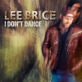 Lee Brice:I Don't Dance