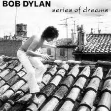 Series Of Dreams sheet music by Bob Dylan