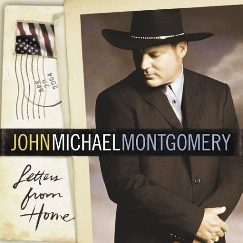 John Michael Montgomery Letters From Home cover art