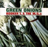 Green Onions sheet music by Booker T. and The MGs