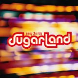Sugarland:Settlin'
