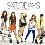The Saturdays:What About Us (feat. Sean Paul)