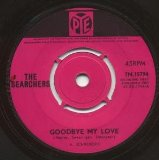 Goodbye My Love sheet music by The Searchers