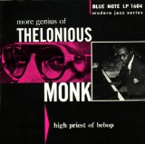Thelonious Monk: Well You Needn't (It's Over Now)