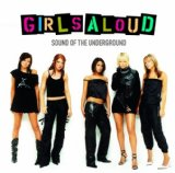 Sound Of The Underground sheet music by Girls Aloud