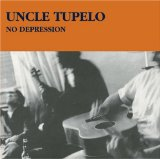 Uncle Tupelo:No Depression