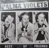 Best Of Friends sheet music by Palma Violets