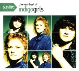 Closer To Fine sheet music by Indigo Girls