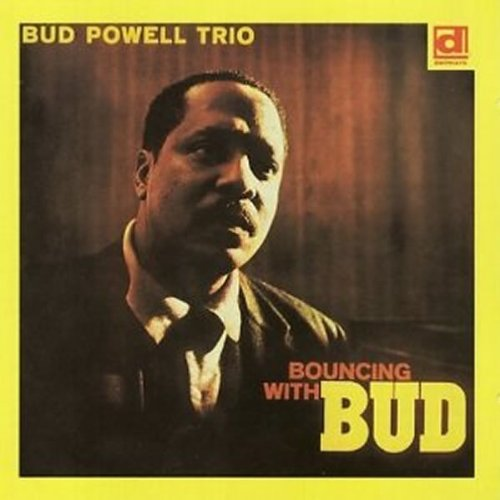 Bud Powell Bouncing With Bud cover art