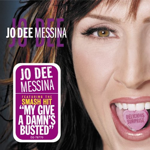 Jo Dee Messina My Give A Damn's Busted cover art