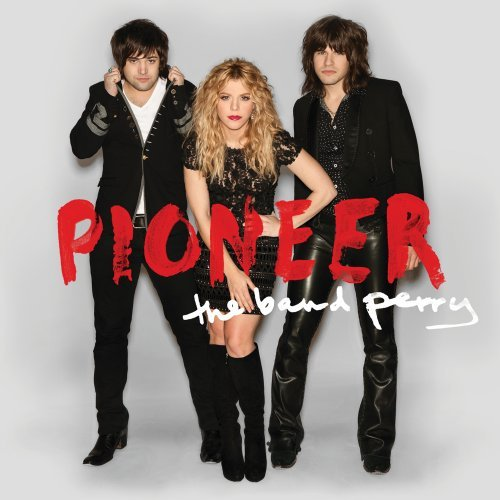 The Band Perry Better Dig Two cover art
