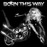 Born This Way sheet music by Lady GaGa