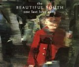 The Beautiful South One Last Love Song cover art